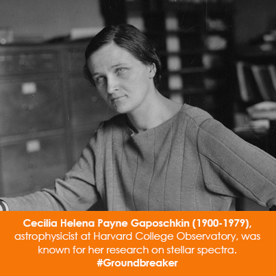 Cecilia Helena Payne Gaposchkin (1900-1979), astrophysicist at Harvard College Observatory, was known for her research on stellar spectra.