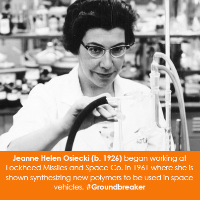 Jeanne Helen Osiecki (b. 1926) began working at Lockheed Missiles and Space Co. in 1961 where she is