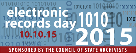 Electronic Records Day 2015, Council of State Archivists