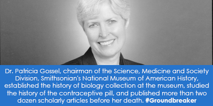 Dr. Patricia Gossel, Smithsonian's National Museum of American History