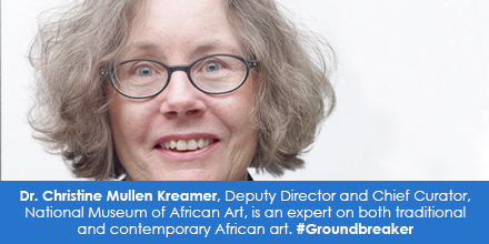 Dr. Christine Mullen Kreamer, Deputy Director and Chief Curator, National Museum of African Art