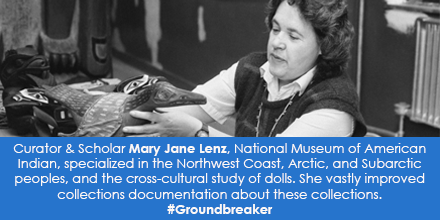 Curator & Scholar Mary Jane Lenz, National Museum of American Indian, specialized in the Northwest C