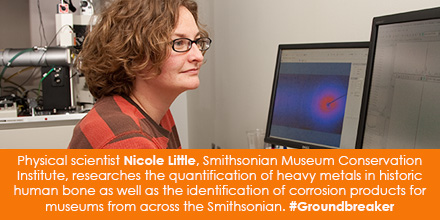 Physical scientist Nicole Little, Smithsonian Museum Conservation Institute, researches the quantification of heavy metals in historic human bone as well as the identification of corrosion products for museums from across the Smithsonian. #Groundbreaker