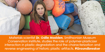 Materials scientist Dr. Odile Madden, Smithsonian Museum Conservation Institute, studies the role of polymer-plasticizer interaction in plastic degradation and the characterization and reverse engineering of historic plastic artifacts. #Groundbreaker
