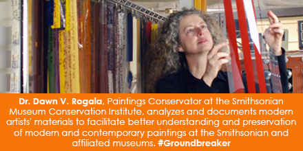 Dr. Dawn V. Rogala, Paintings Conservator at the Smithsonian Museum Conservation Institute, analyzes and documents modern artists' materials to facilitate better understanding and preservation of modern paintings at the Smithsonian and affiliated museums. #Groundbreaker