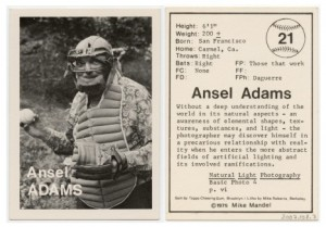 Baseball Photographer Trading Card: Ansel Adams, 1975, by Mike Mandel.