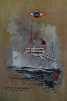 Menu cover for the United Fruit Company's Great White Fleet in 1924. Record Unit 9560 - Oral history interview with George C. Wheeler, 1989, Smithsonian Institution Archives.