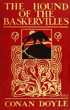 First Edition Cover of The Hound of the Baskervilles by Sir Arthur Conan Doyle, 1902, New York: McClure, Phillips and Company.