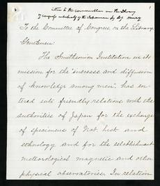 Draft of Henry's Letter to Congress Regarding the Japanese Indemnity Fund, 1872, Smithsonian Institution Archives, Record Unit 7081, Box 21, Folder: Japanese Indemnity Fund, Neg. no. SIA2013-06579.