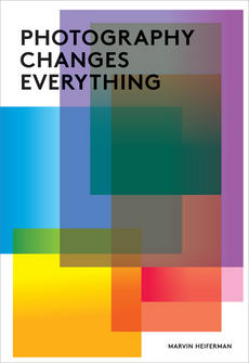 The cover of the new book, Photography Changes Everything