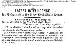 """Earthquake at Washington,"" Telegraph from the Washington Star to the New York Times, April 30, 1852, New York Times Company."