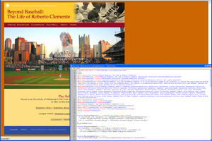 A screenshot of the Roberto Clemente online exhibit as it appears on the internet, with the mouse hovering over Roberto Clementes Story and a screenshot of the pages source code displaying a small amount of JavaScript.