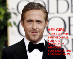 An example of a Ryan Gosling Hey Girl museum post.