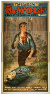 "Poster advertising ""The Wolf"" (1908), a play by Eugene Walter. Courtesy of the Library of Congress."