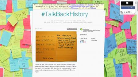 A screenshot of the website for the NMAH #TalkBackHistory Tumblr, crawled June 6, 2013, Accession 14-039 - National Museum of American History, Website Records, 2011-2013, Smithsonian Institution Archives.