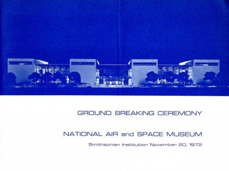 National Air and Space Museum Ground Breaking Ceremony program, November 20, 1972, Information File,