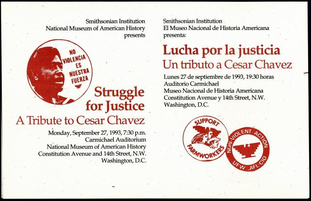 Struggle for Justice: A Tribute to Cesar Chavez at the National Museum of American History, flyer, 1993.