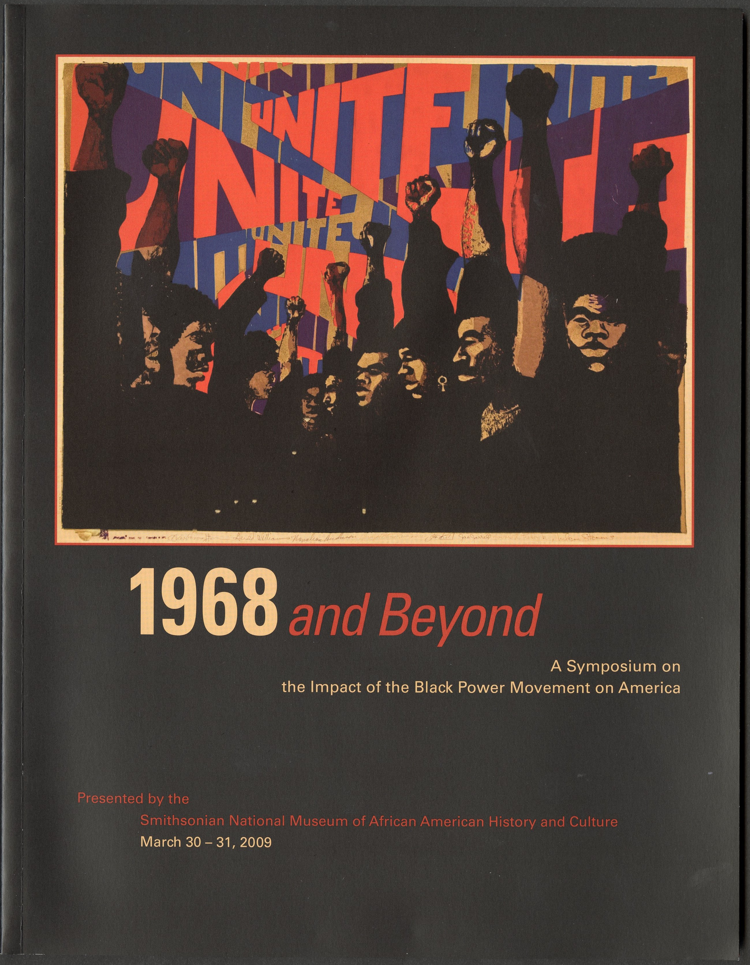 "Symposium program - ""1968 and Beyond: A Symposium on the Impact of the Black Power Movement on Ameri"