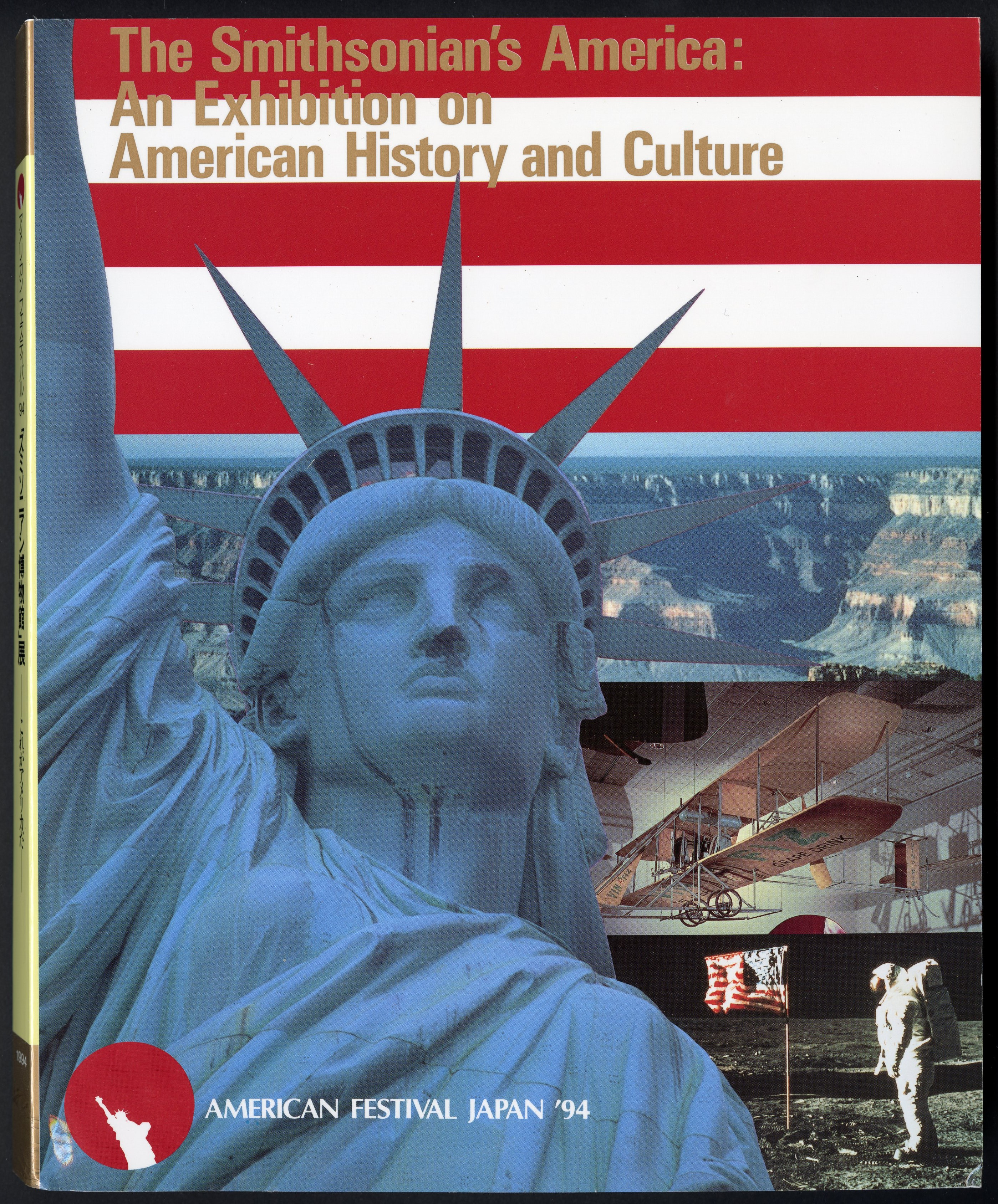 "Exhibition Catalog - ""Smithsonian's America: An Exhibition of American History and Culture"" for the"