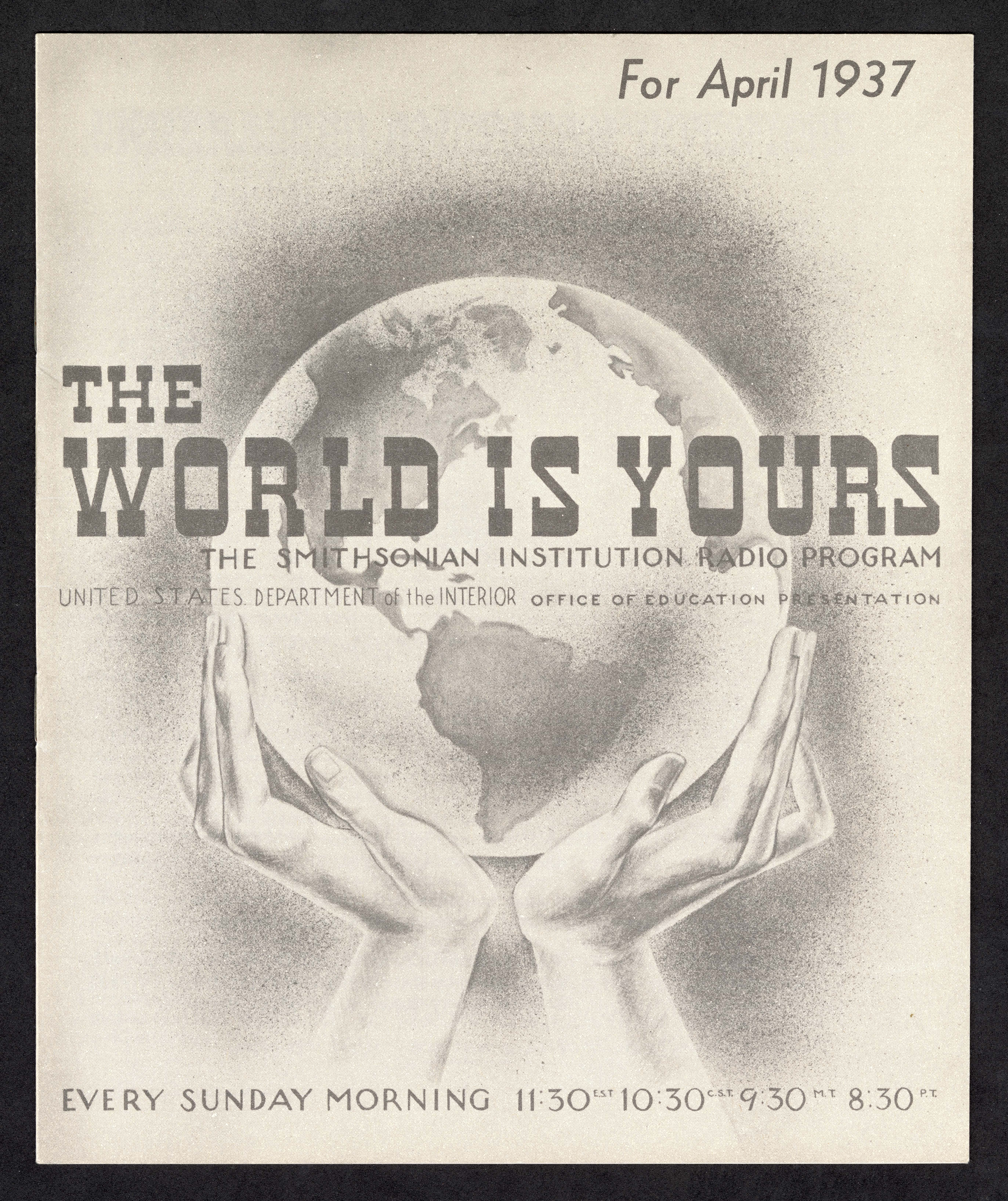 Cover of the World Is Yours April 1937 booklet. A drawing of hands holding up a glove is on the cove