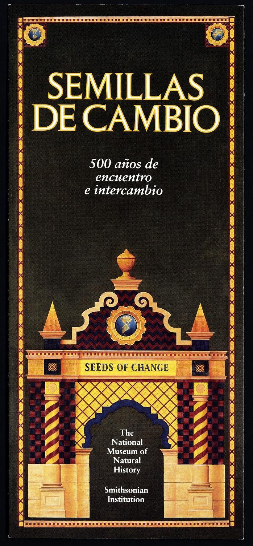 Semillas de Cambio: 500 anos de encuentro e intercamio | Seeds of Change: 500 years of Encounter and