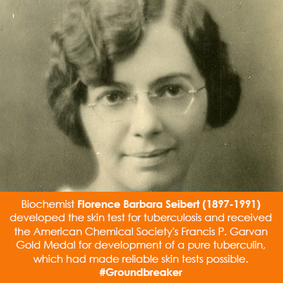 Biochemist Florence Barbara Seibert (1897-1991) developed the skin test for tuberculosis and receive