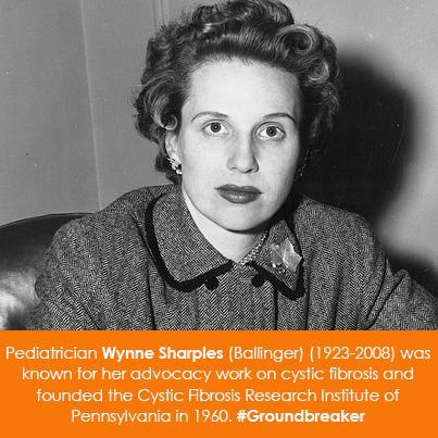 Pediatrician Wynne Sharples (Ballinger) (1923-2008) was known for her advocacy work on cystic fibros