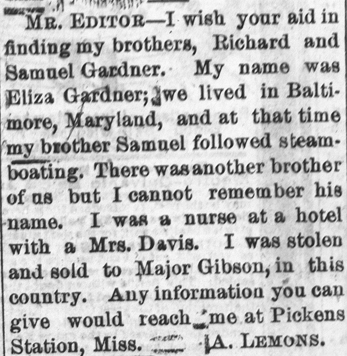 "Ad reads, ""Mr. Editor - I wish your aid in finding my brothers, Richard and Samuel Gardner. My name"