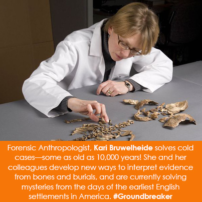 Forensic Anthropologist, Kari Bruwelheide solves cold cases-some as old as 10,000 years! She and her