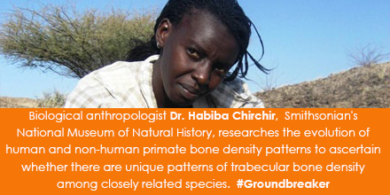 Biological anthropologist Dr. Habiba Chirchir,  Smithsonian's National Museum of Natural History, re