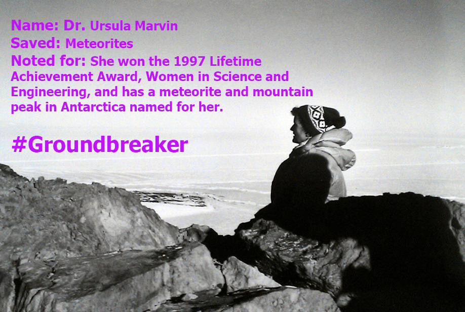 Geologist Ursula Marvin has a mountain feature and a meteorite named in her honor.
