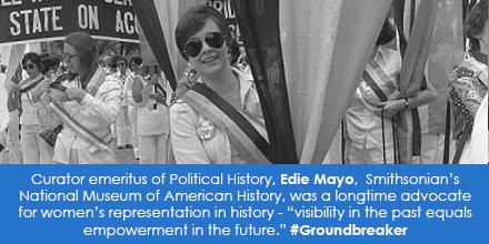 Curator emeritus of Political History, Edie Mayo