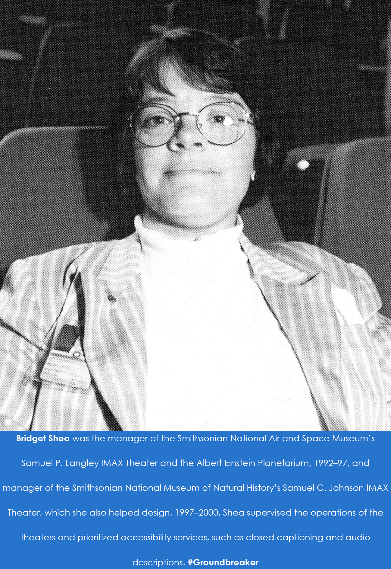 Bridget Shea leans back in a theater seat. Caption: Bridget Shea was the manager of the Smithsonian