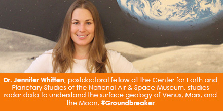 Dr. Jennifer Whitten, postdoctoral fellow at the Center for Earth and Planetary Studies of the Natio
