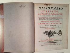 Annibale Antonini, Dizionario Italiano, Latino e Francese (Lyon, 1770). Real Academia de Bellas Arte