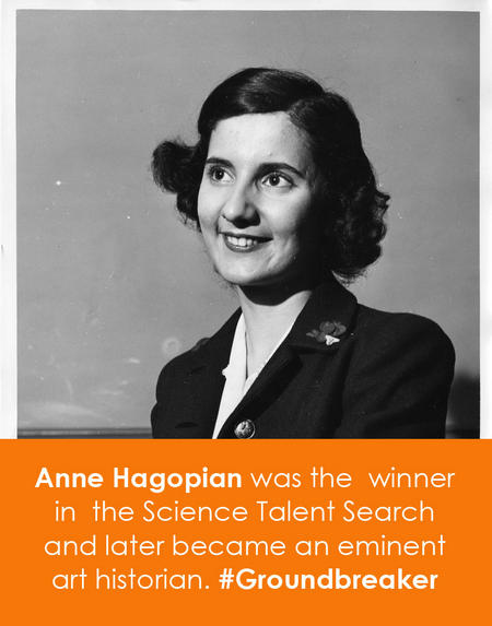 Anne Hagopian was the  winner in  the Science Talent Search and later became an