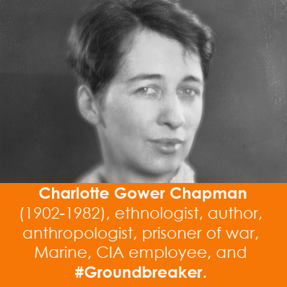 Charlotte Gower Chapman (1902-1982), ethnologist, author, anthropologist, priso