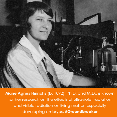 Marie Agnes Hinrichs (b. 1892) Ph.D. and M.D.