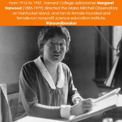 From 1916 to 1957, Harvard College astronomer Margaret Harwood (1885-1979)