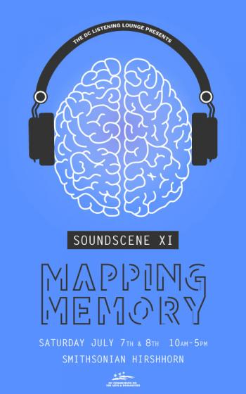 DC Listening Lounge - Soundscene XI - Mapping Memory, July 7 and 8, 2018 at the Hirshhorn Museum and