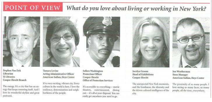 Five Smithsonian employees provide answers to the question: What do you love about living or working