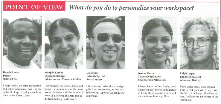 Five Smithsonian employees provide answers to the question: What do you do to personalize your works