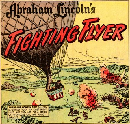 """Abraham Lincoln's Fighting Flyer,"" Issue 70, True Comics."