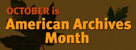 October is Archives Month