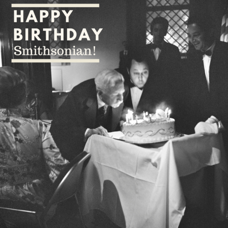 A happy 171st birthday to the Smithsonian!