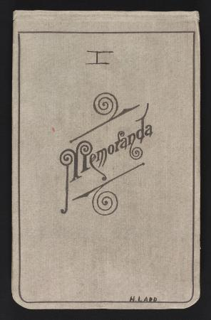 "Front page of a notebook, with the inscription ""I"" at the top and ""H. Ladd"" at the bottom. ""Memorand"