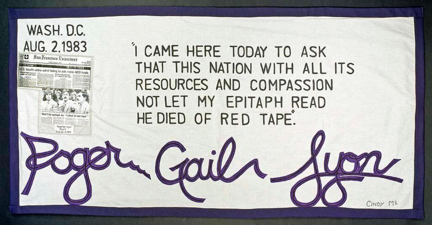 Quilt panel dated to August 2, 1983, signed Roger Gail Lyon, with the quote